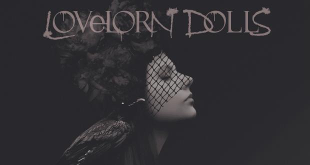 LOVELORN DOLLS — Darker Ages