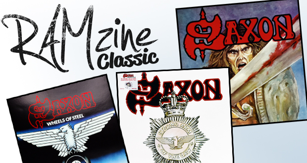 RAMzine Classic: SAXON – Wheels of Steel, Strong Arm of the Law and their self-titled debut!