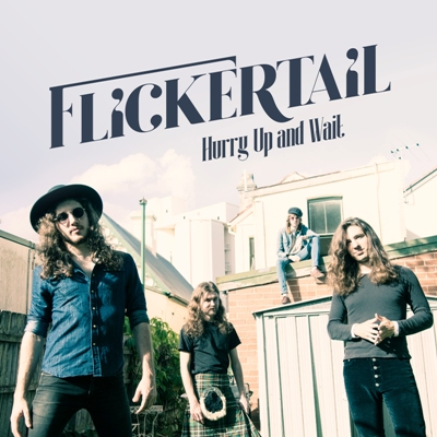 Flickertail – Hurry Up And Wait
