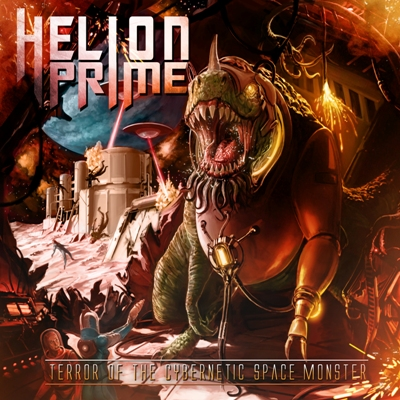 Terror Of The Cybernetic Space Monster from Hellion Prime!