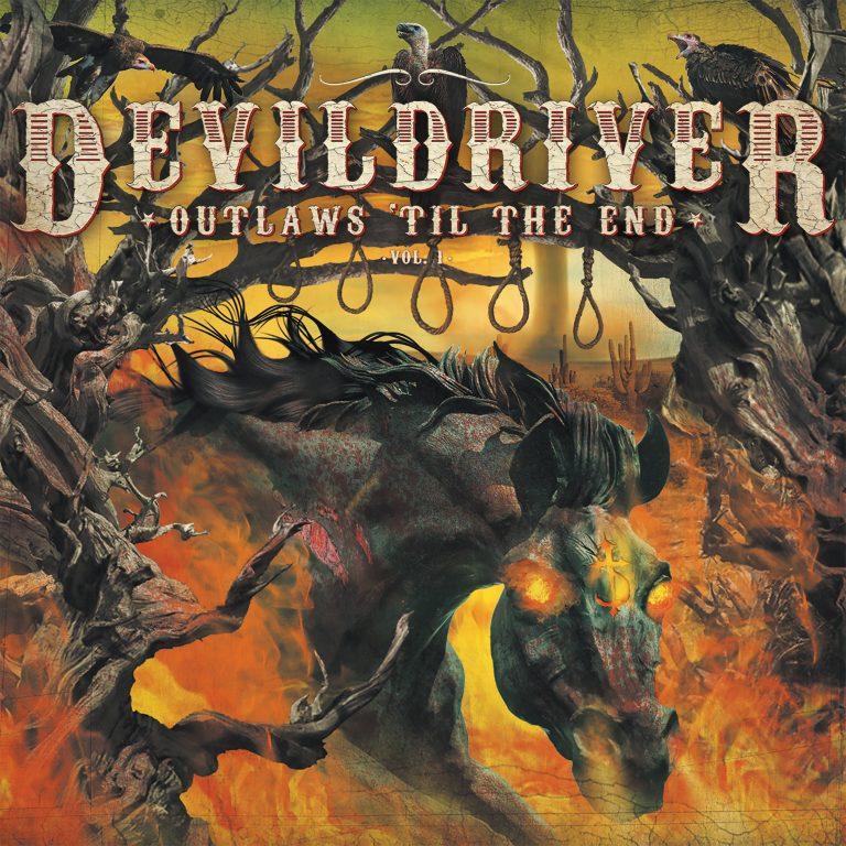 Devildriver – Outlaws 'Til the End