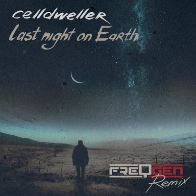 Last Night On Earth by Celldweller