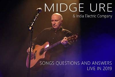 Midge Ure – Songs, Questions & Answers