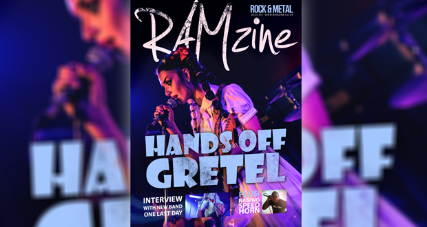 RAMzine Issue 21: Hands Off Gretel, One Last Day, Orange Goblin, Raging Speedhorn