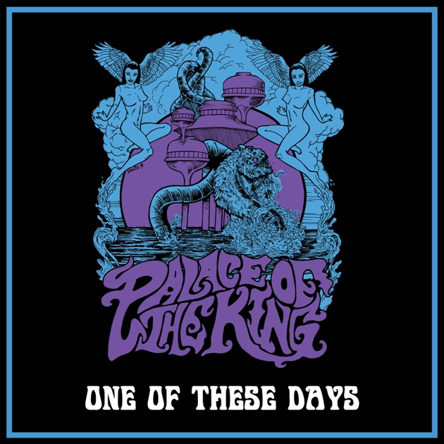 Palace Of The King – One Of These Days