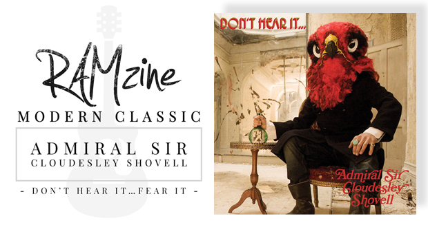 RAMzine Modern Classic: Admiral Sir Cloudesley Shovell's 'Don't Hear It…Fear It'