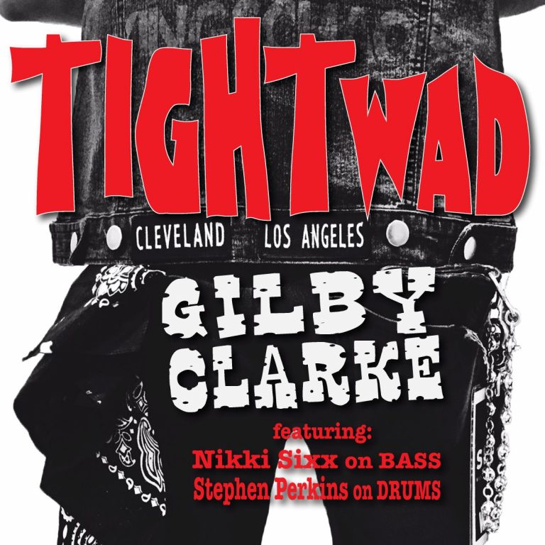 Tightwad Gilby Clarke?