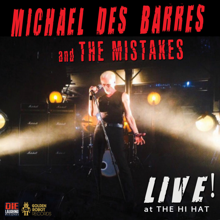 Michael Des Barres and The Mistakes – LIVE!