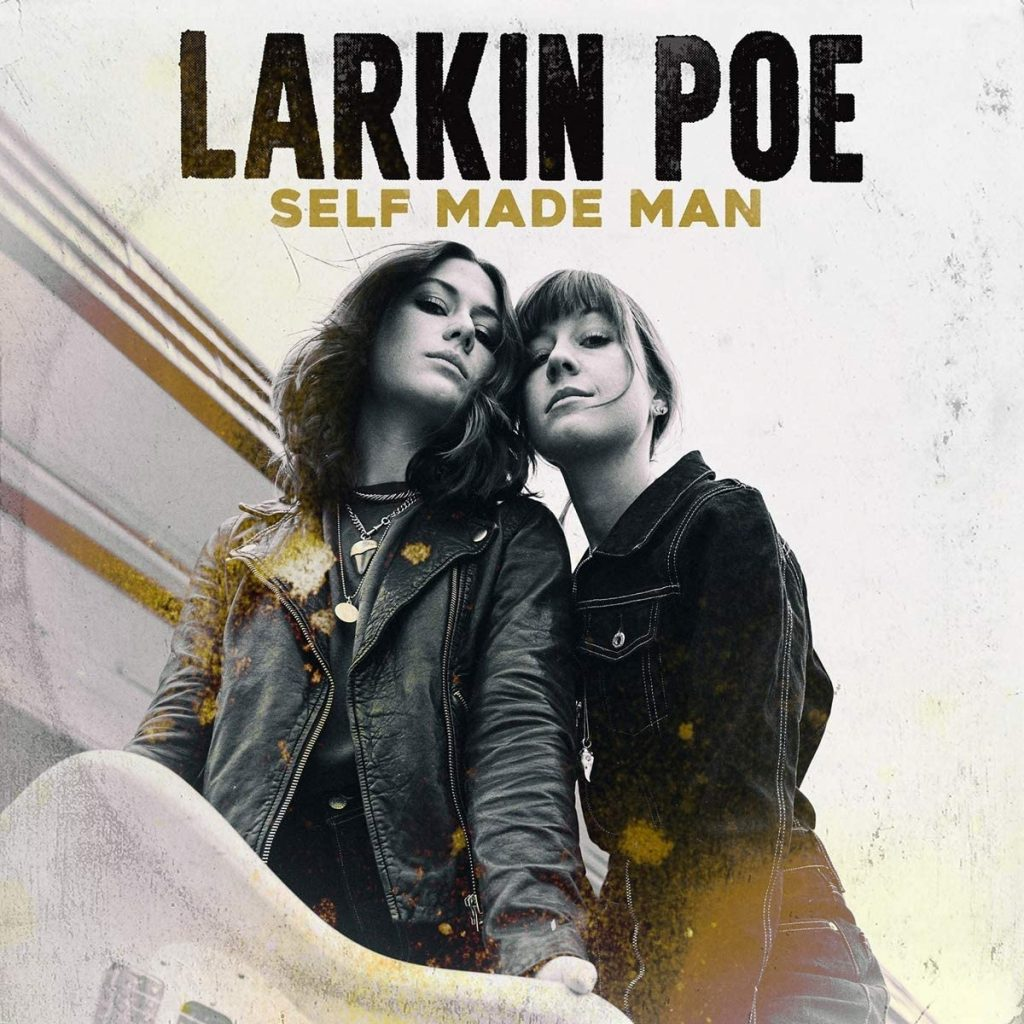 Larkin Poe - Self Made