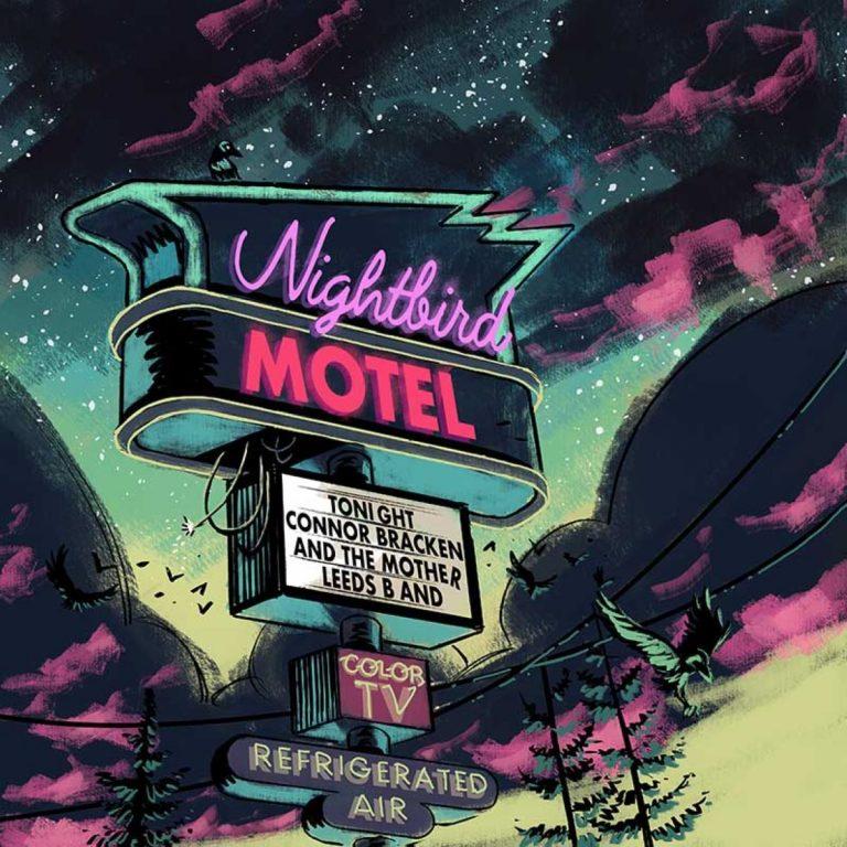 Connor Bracken And The Mother Leeds Band – Nightbird Motel