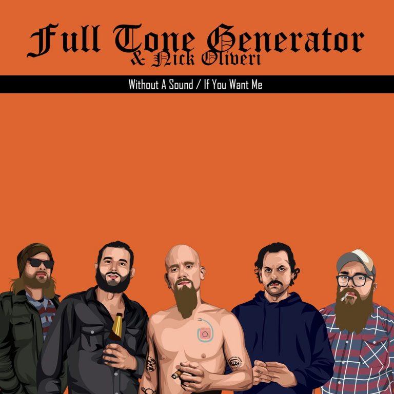 Full Tone Generator & Nick Oliveri