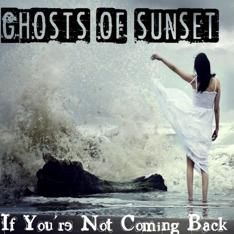Ghosts Of Sunset… Coming Back!