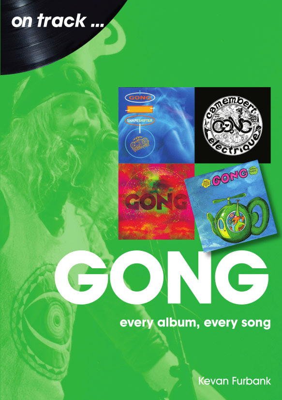 GONG – On Track: Every Song, Every Album