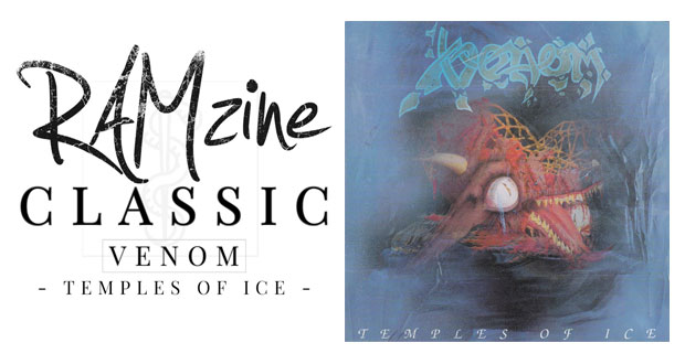 Walking Inside The Temples of Ice – A Glance at Venom's Overlooked 1991 LP