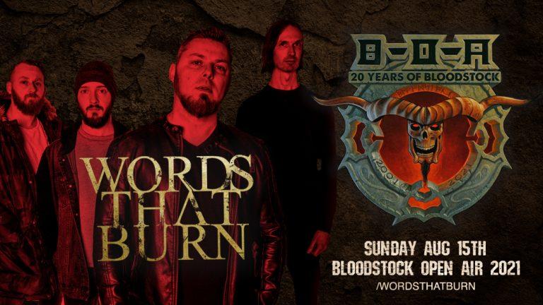 Words That Burn Play Bloodstock