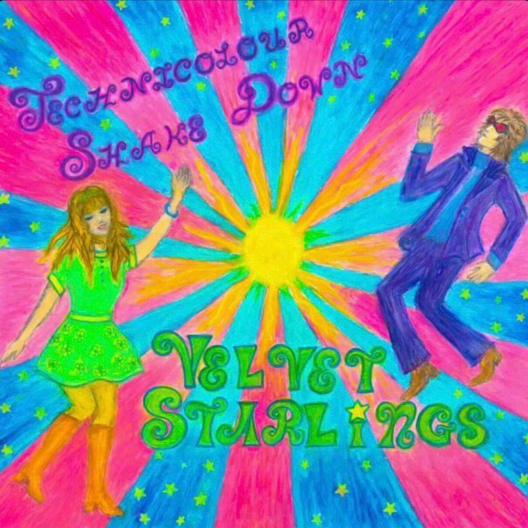 Velvet Starlings' Technicolour Shakedown