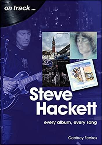 Steve Hackett – Every album, every track