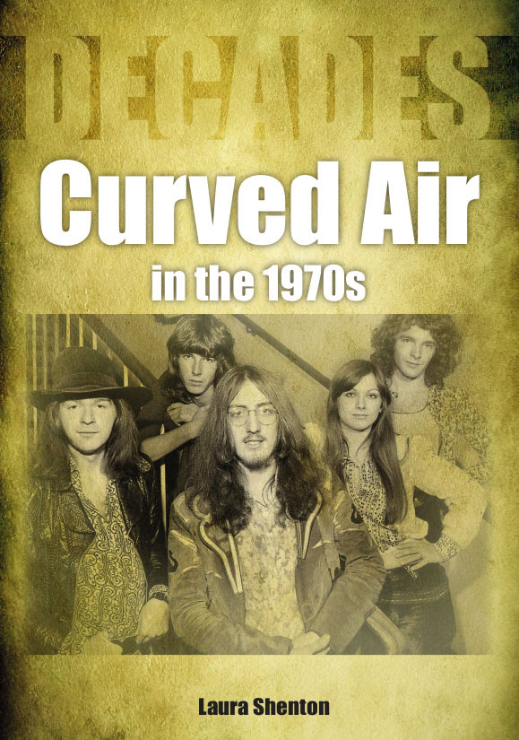 Curved Air – Every Album, Every Track