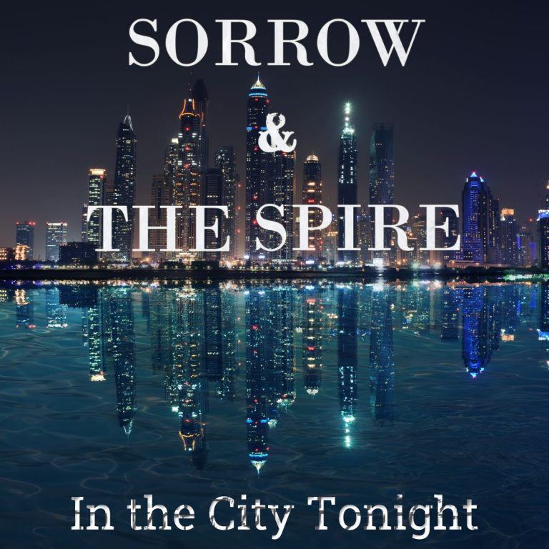 Sorrow & The Spire's City Nights