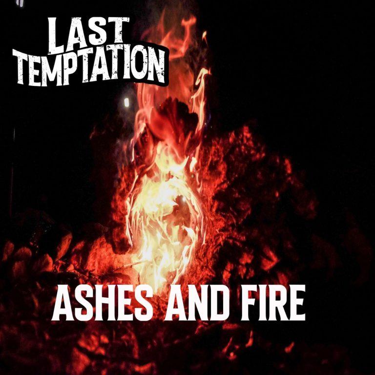 Last Temptation Burn Brightly